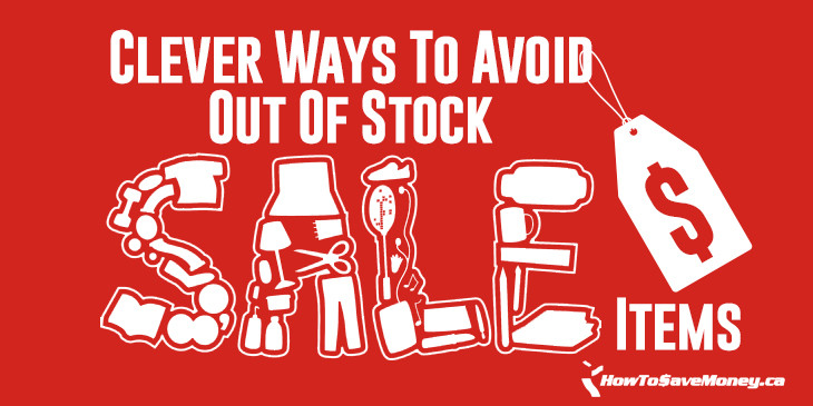 0d048aa5 Clever Ways To Avoid Out Of Stock Sale Items | How To Save Money