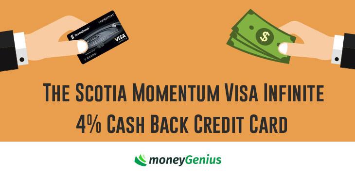 The Scotia Momentum Visa Infinite 4% Cash Back Credit Card
