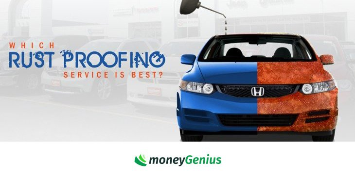 Which Rust Proofing Service Is Best How To Save Money