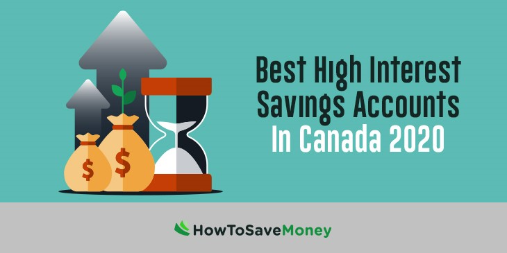 Best High Interest Savings Accounts In Canada 2020 How To Save Money