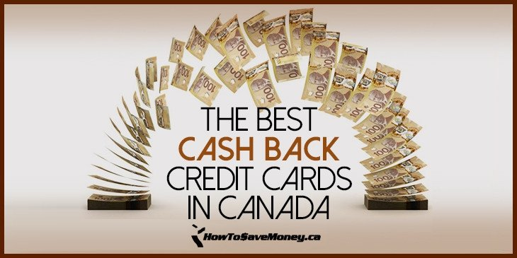 Best Cash Back Credit Cards in Canada 2019 | How To Save Money