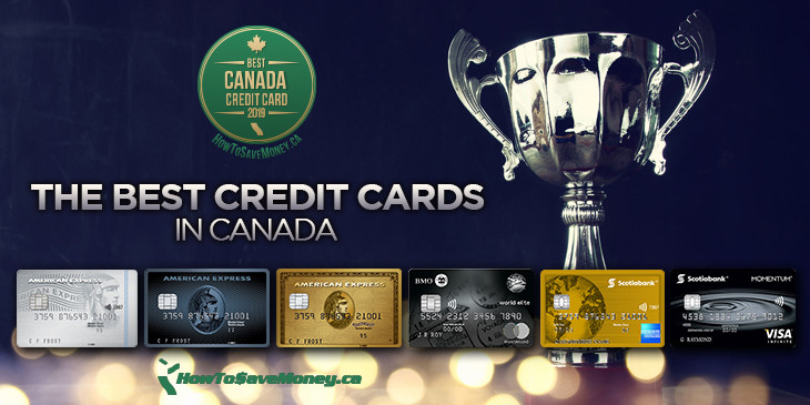 Best Credit Cards in Canada 2019 | How To Save Money