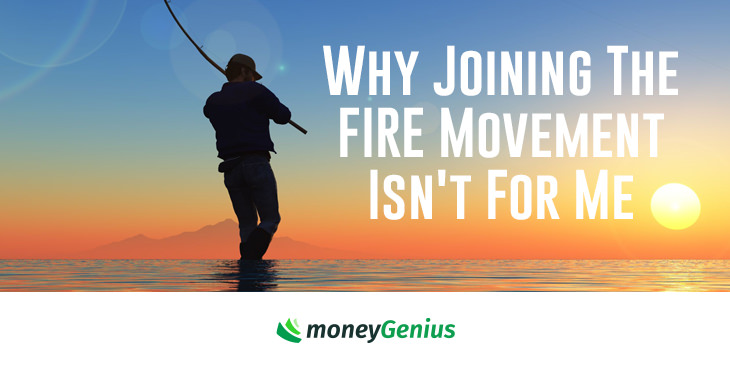 Why Joining The FIRE Movement Isn't For Me | How To Save Money