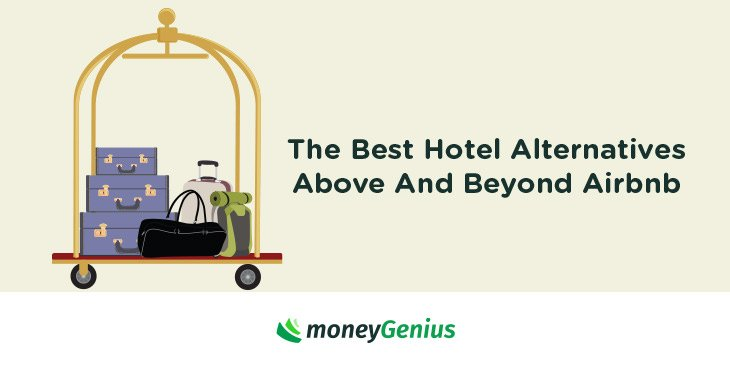 The Best Hotel Alternatives Above And Beyond Airbnb | How To