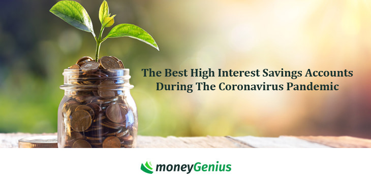 The Best High Interest Savings Accounts During The Coronavirus Pandemic How To Save Money